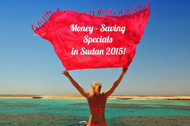 Money Saving Specials in Sudan 2015